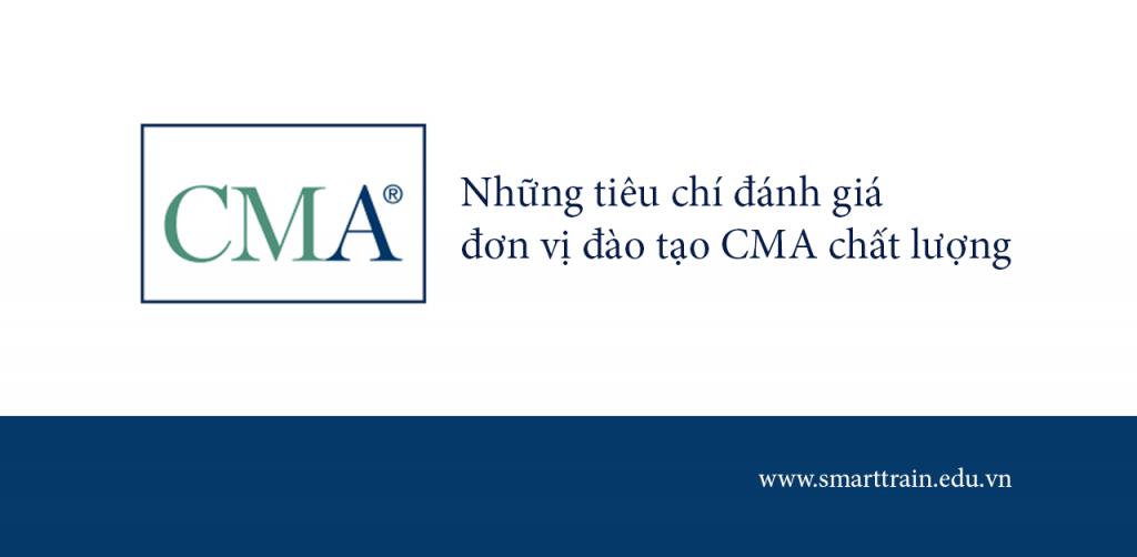 Những tiêu chí đánh giá đơn vị đào tạo CMA chất lượng